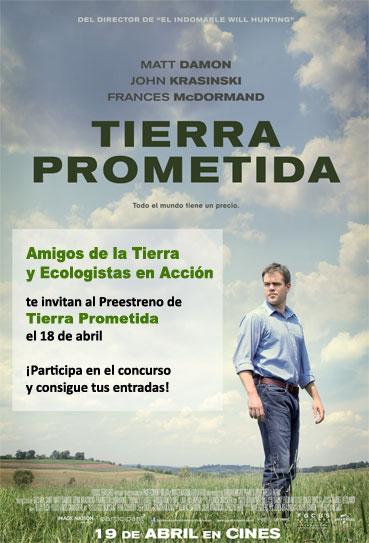 Ir a Amigos de la Tierra y Ecologistas en Acción organizan el preestreno de gala de Tierra Prometida, de Matt Damon, mañana, jueves