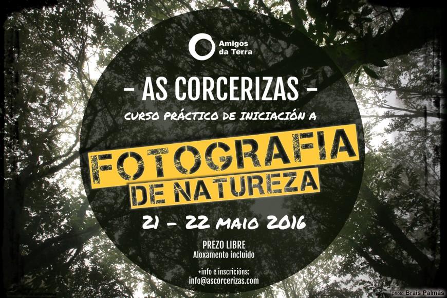Ir a As Corcerizas: Fotografía de Naturaleza – Curso práctico