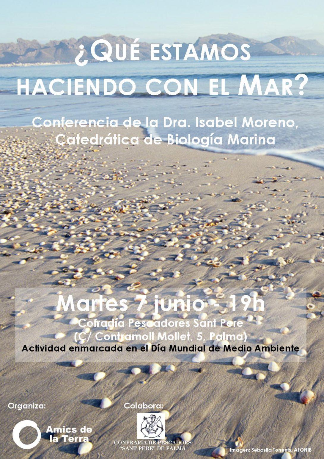 Ir a Mallorca: 7 de junio conferencia '¿Qué estamos haciendo con el Mar?'