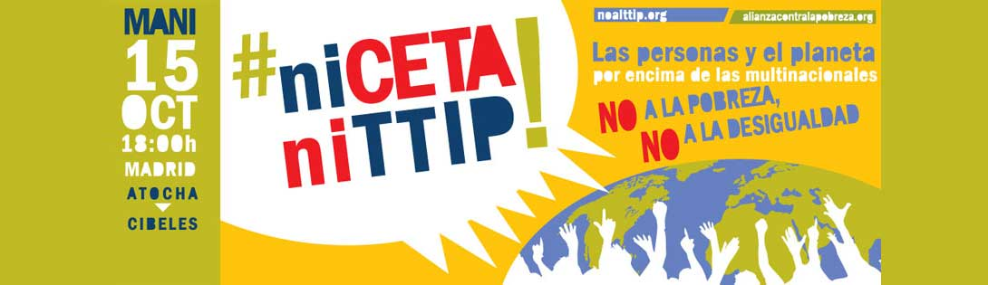 Ir a Madrid: Manifestación, Ni CETA, ni TTIP