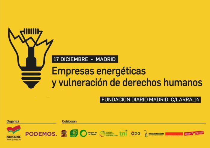 Ir a Madrid: Empresas energéticas y vulneración de derechos humanos