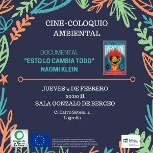 """Ir a La Rioja: Cine-coloquio: """"Esto lo cambia todo"""""""