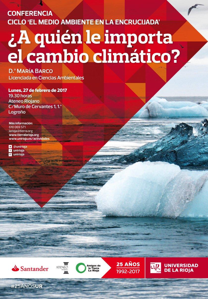 Ir a La Rioja: Conferencia ¿A quién le importa el cambio climático?