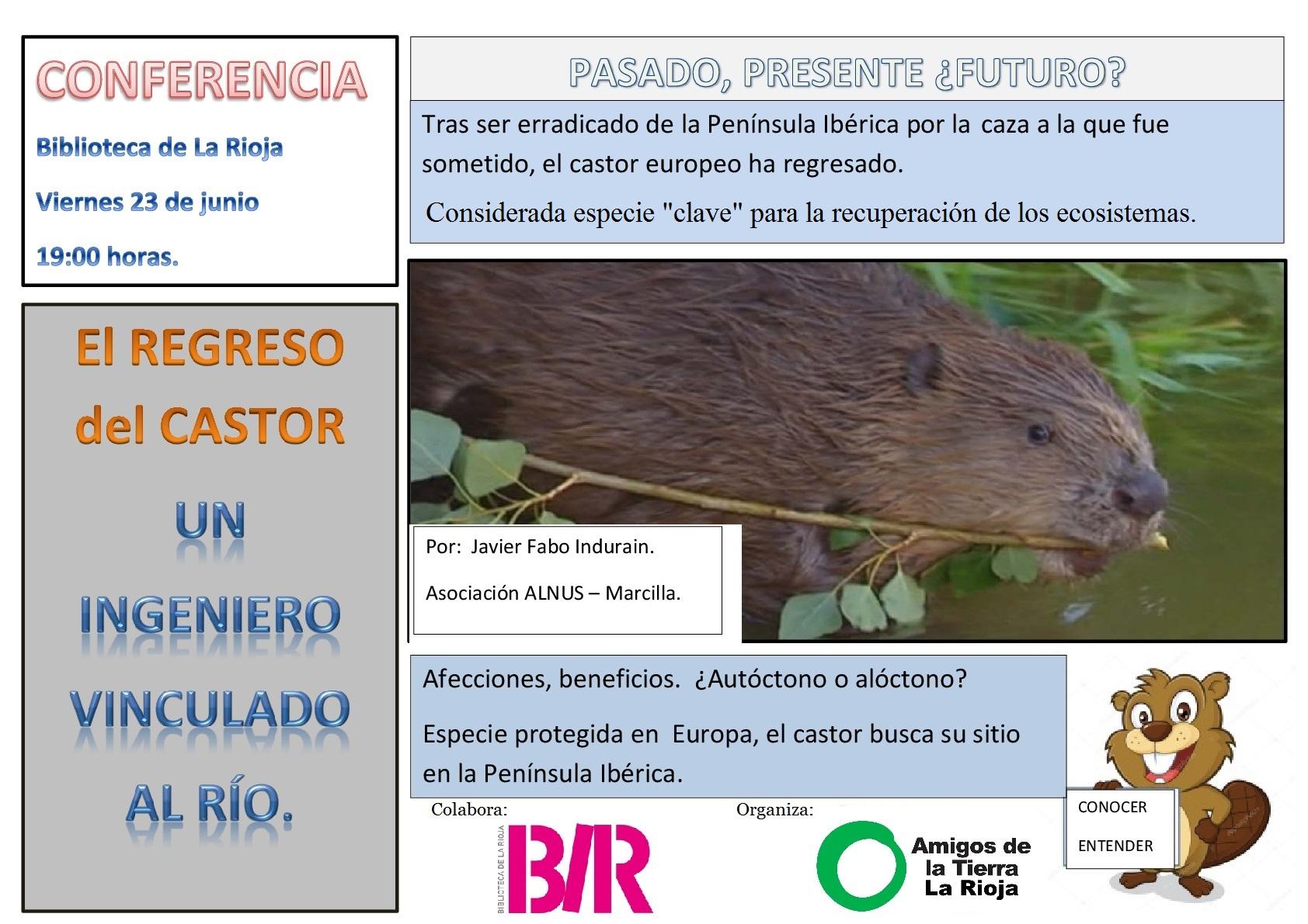Ir a Conferencia: El regreso del castor europeo, un ingeniero vinculado al río