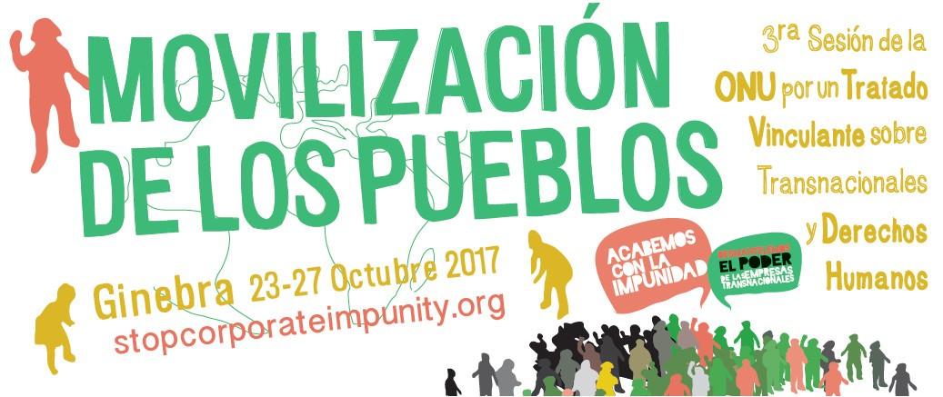 Campaña Global para Reivindicar la Soberanía de los Pueblos, Desmantelar el Poder de las Transnacionales y poner Fin a la Impunidad
