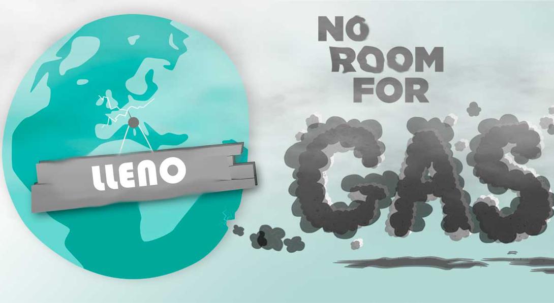 Ir a Europa seguirá financiando el suicidio climático con nuevas infraestructuras de gas