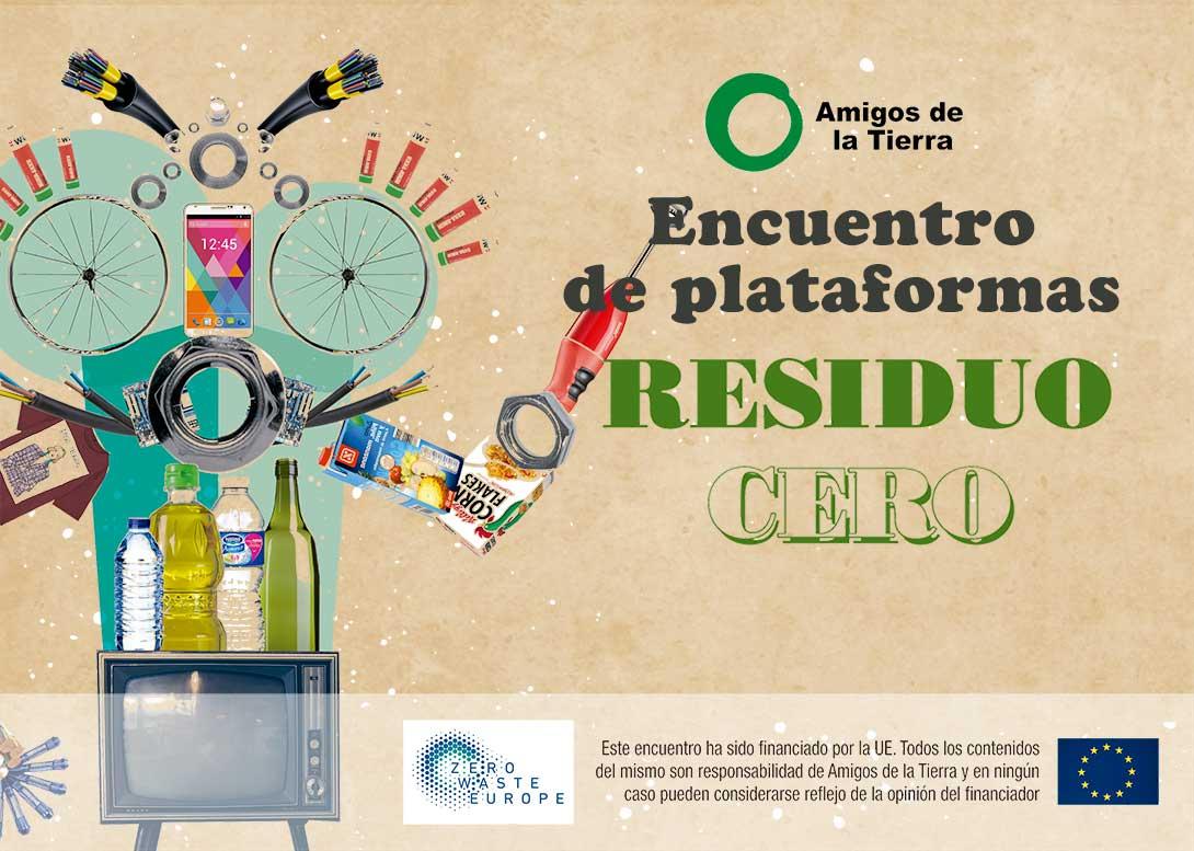 Ir a Madrid: Encuentro de Plataformas Residuo Cero