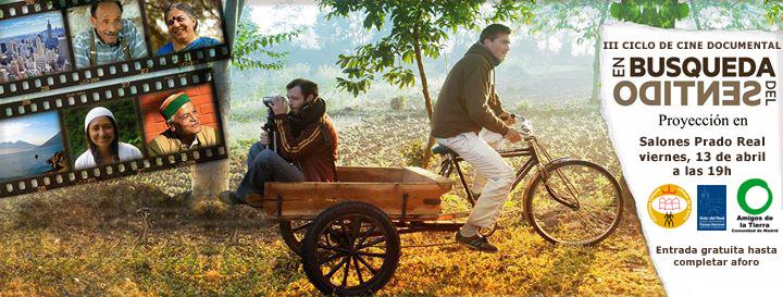 """Ir a Madrid: III Ciclo de Cine Documental – """"En búsqueda del sentido"""""""
