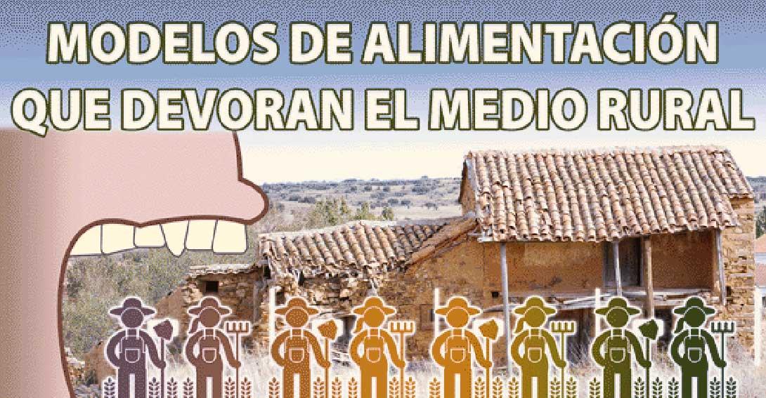 """Ir a Madrid. Jornada: """"Modelos de Alimentación que devoran el medio rural"""""""