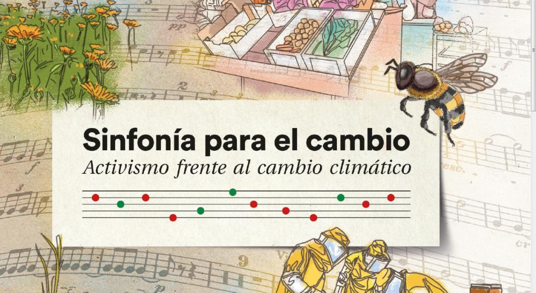 Ir a Lanzamiento de la publicación «Sinfonía para el Cambio: activismo frente al cambio climático»
