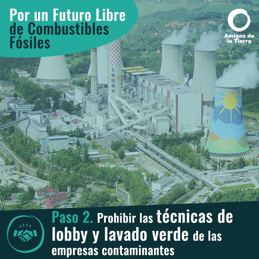 Ir a Paso 2: Prohibir las técnicas de lobby y lavado verde de las empresas contaminantes