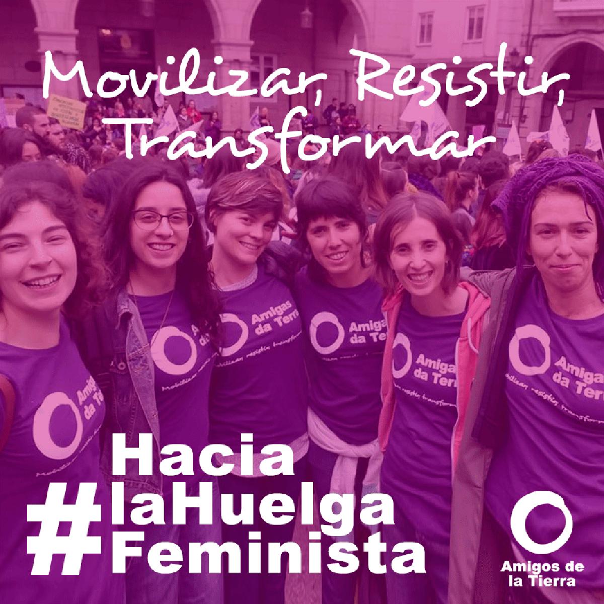 Ir a Amigos de la Tierra apoya la Huelga Feminista: La lucha de las mujeres es la defensa de La Tierra