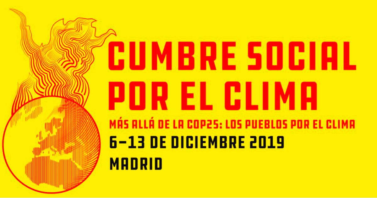 Ir a Cumbre Social por el Clima, más allá de la COP25: los pueblos por el clima