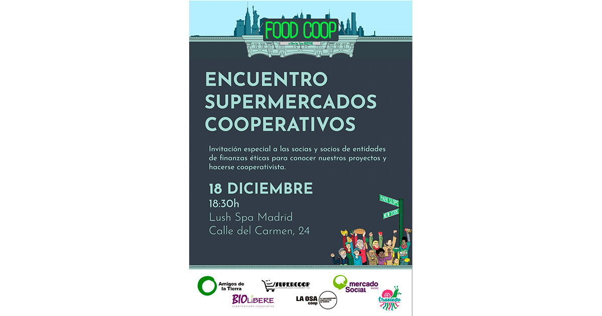 Ir a Madrid: Proyección del Documental «Food Coop» y Encuentro con Supermercados Cooperativos en Madrid
