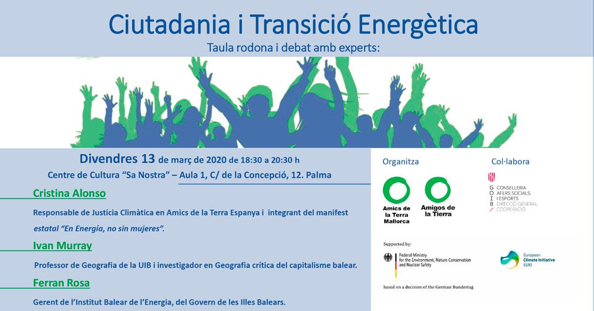 Ir a Cancelado: Mallorca, Energía Comunitaria y Transición Energética. Se modificarán fechas