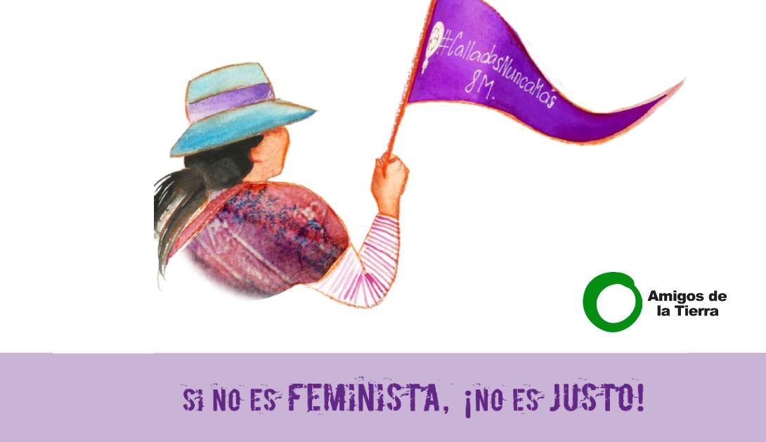 Ir a Si no es feminista, ¡no es justo! #RecuperaciónJustaYFeminista #8M