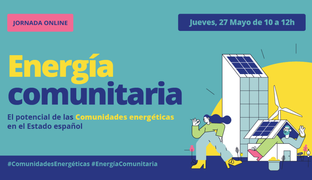 Ir a Jornada online. Energía Comunitaria: el potencial de las comunidades energéticas en el Estado español