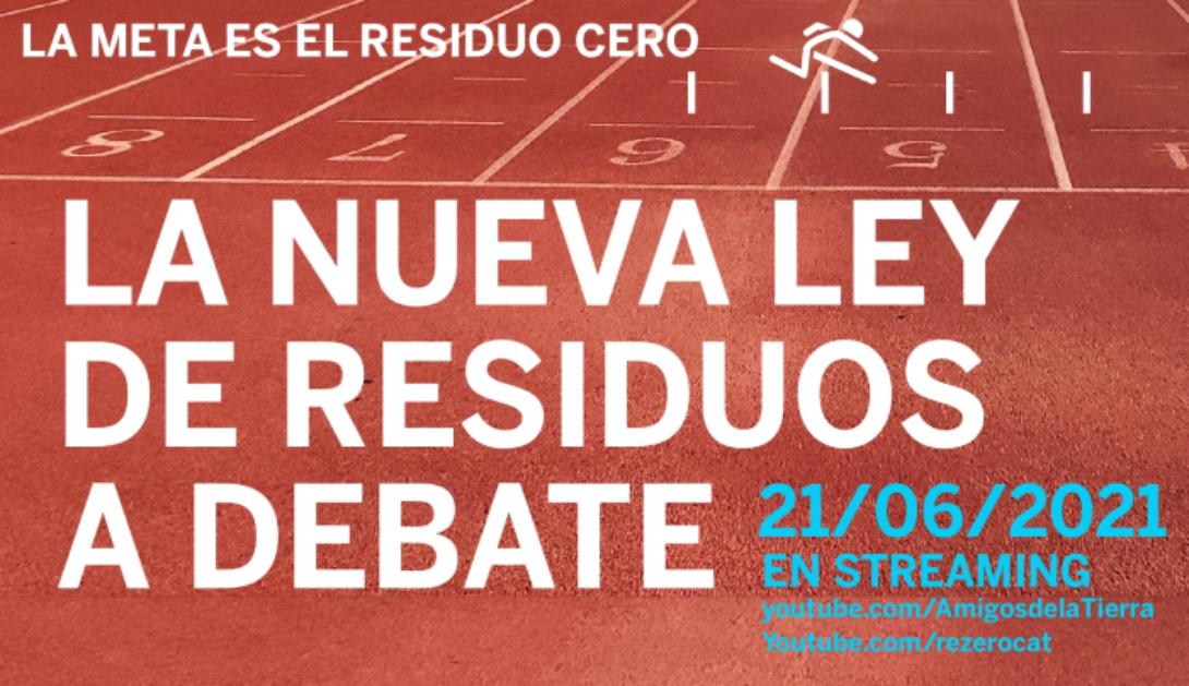 """Ir a Jornada """"La nueva Ley estatal de Residuos a debate: la meta es el Residuo Cero"""""""